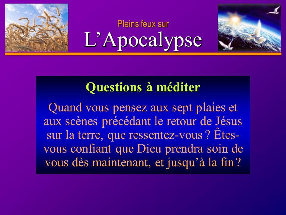 L'Apocalypse Questions à méditer