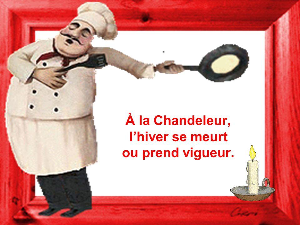 À la Chandeleur, l'hiver se meurt ou prend vigueur.