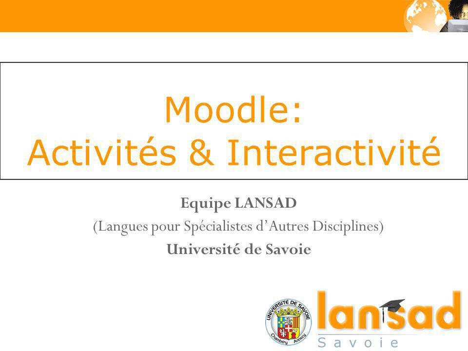 Moodle: Activités & Interactivité