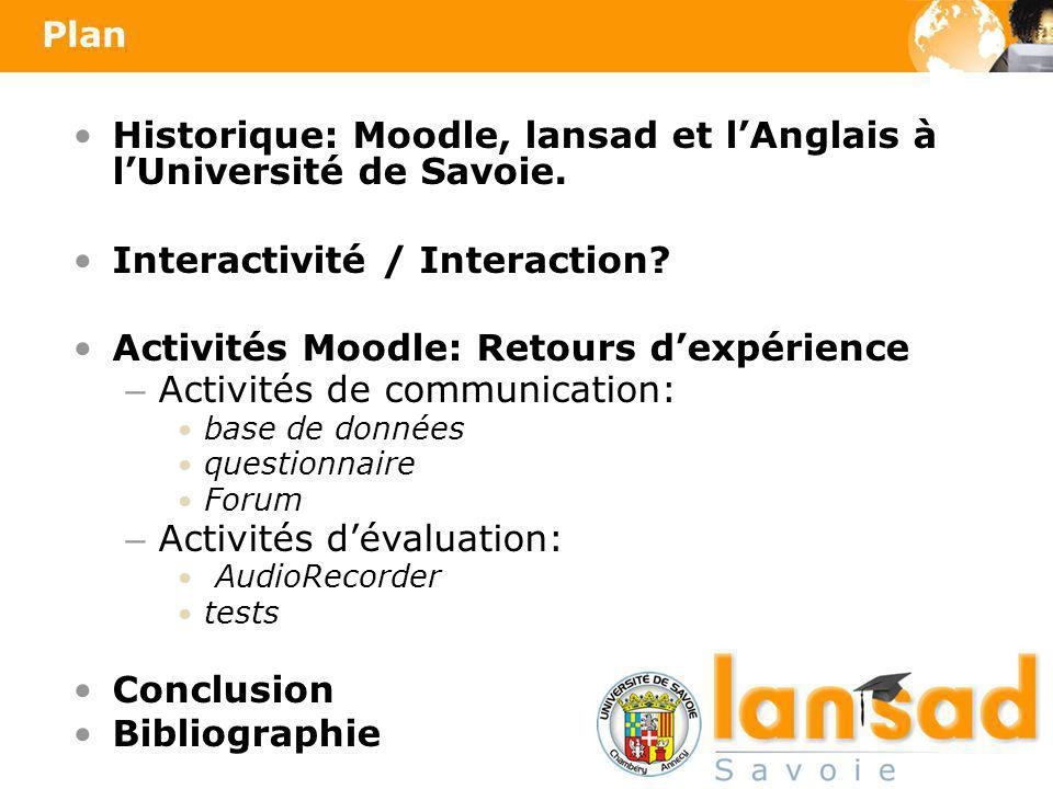 Historique: Moodle, lansad et l'Anglais à l'Université de Savoie.