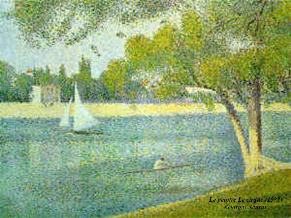 Le peintre Le cirque (18 ) Georges Seurat