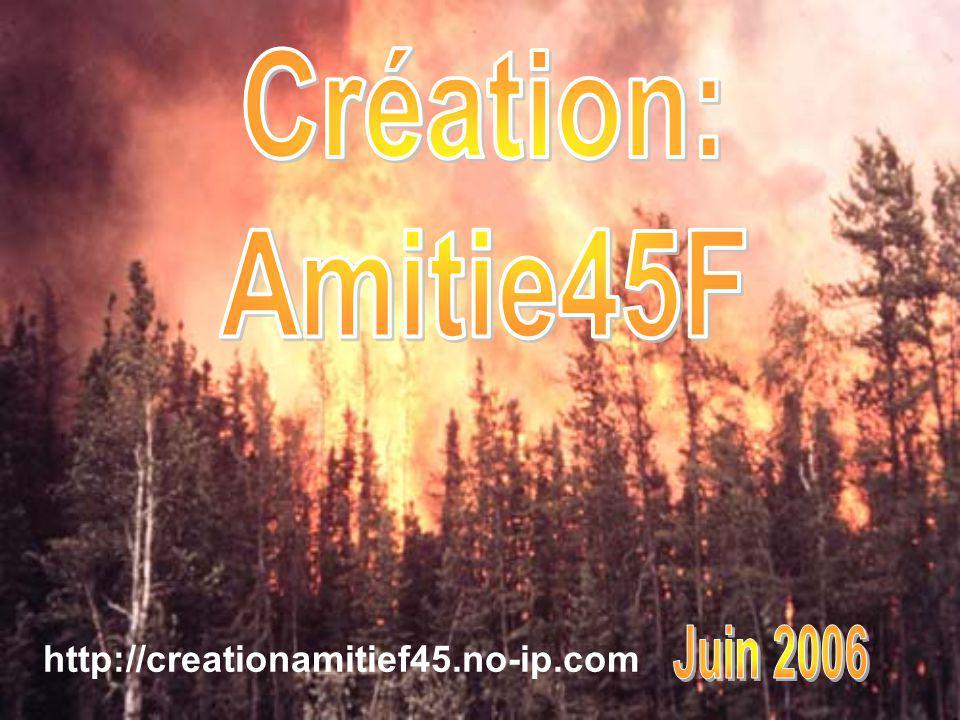 Création: Amitie45F http://creationamitief45.no-ip.com Juin 2006