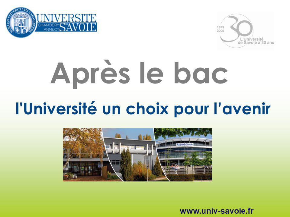 Après le bac l Université un choix pour l'avenir www.univ-savoie.fr