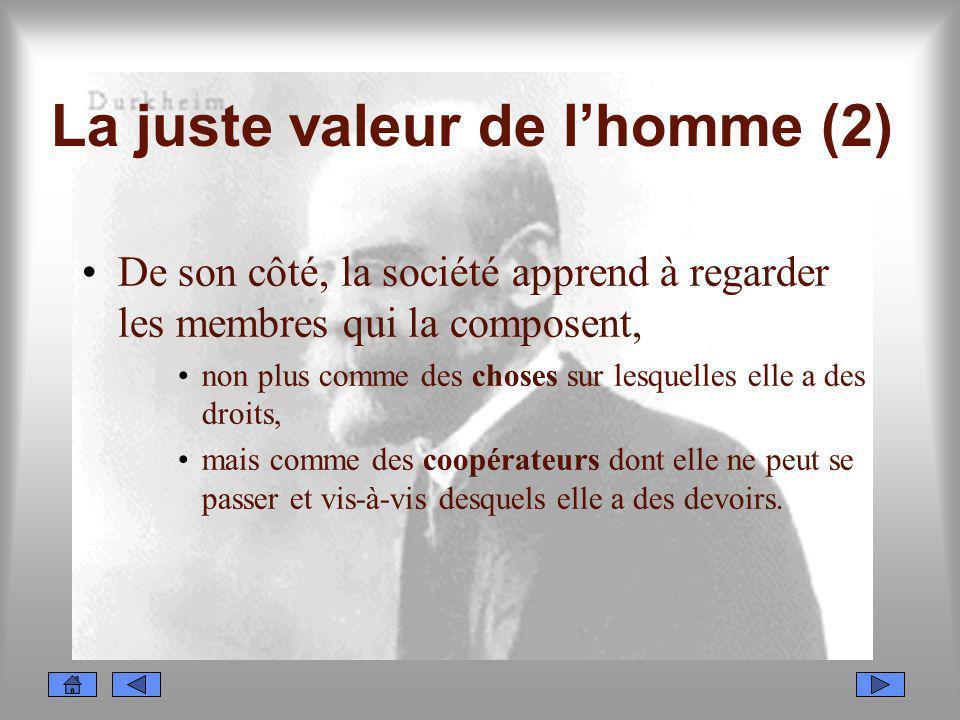 La juste valeur de l'homme (2)