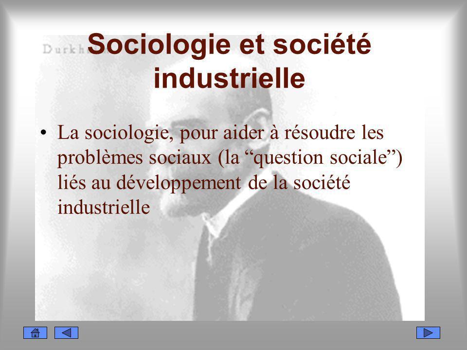 Sociologie et société industrielle
