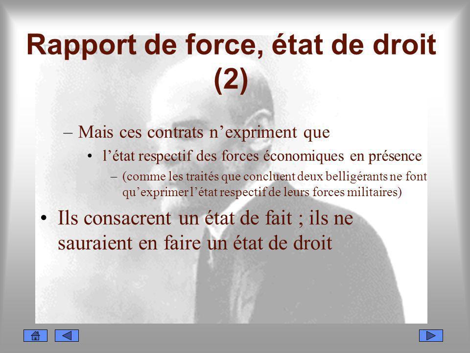 Rapport de force, état de droit (2)