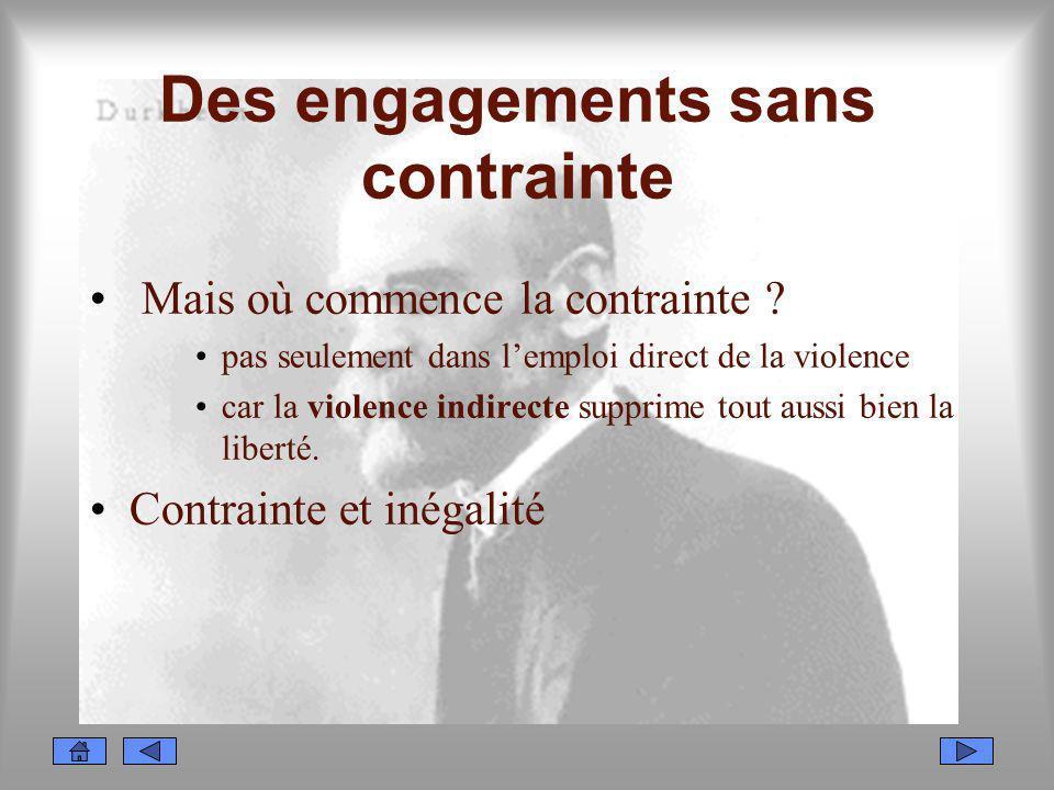 Des engagements sans contrainte