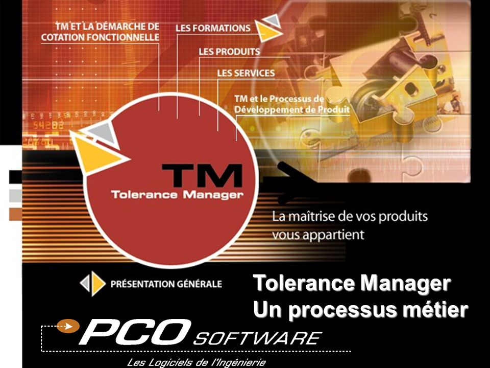Tolerance Manager Un processus métier