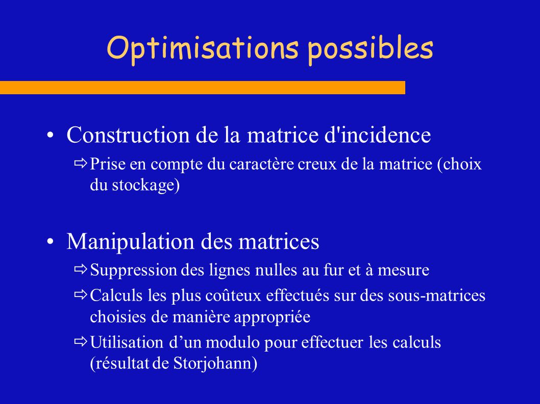 Optimisations possibles