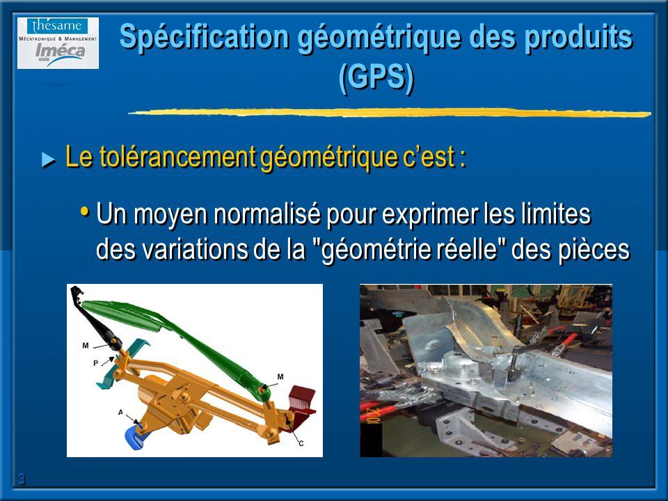 Spécification géométrique des produits (GPS)