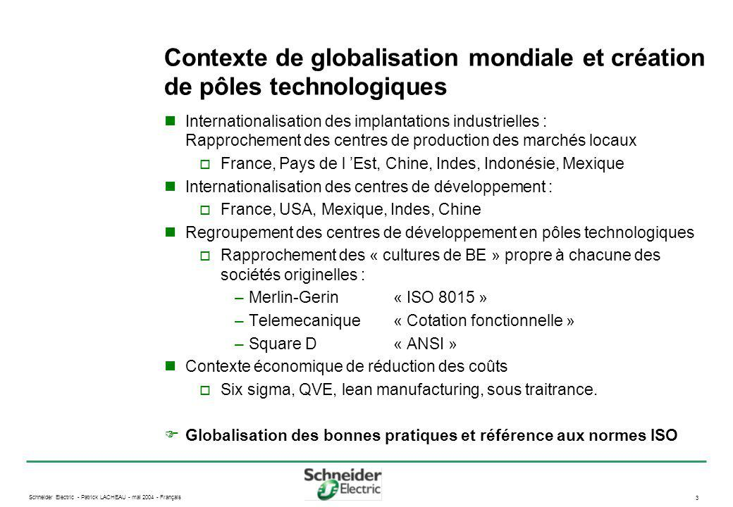 Contexte de globalisation mondiale et création de pôles technologiques