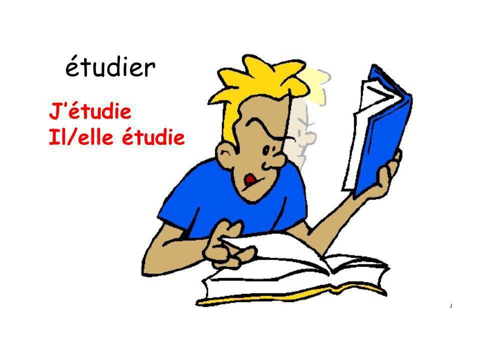 étudier J'étudie Il/elle étudie