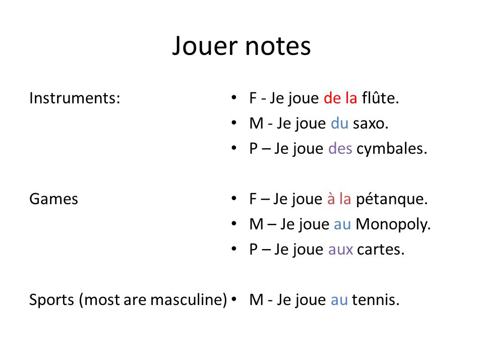 Jouer notes Instruments: Games Sports (most are masculine)