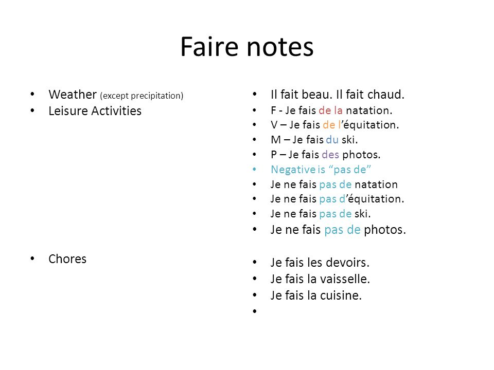 Faire notes Weather (except precipitation) Leisure Activities Chores