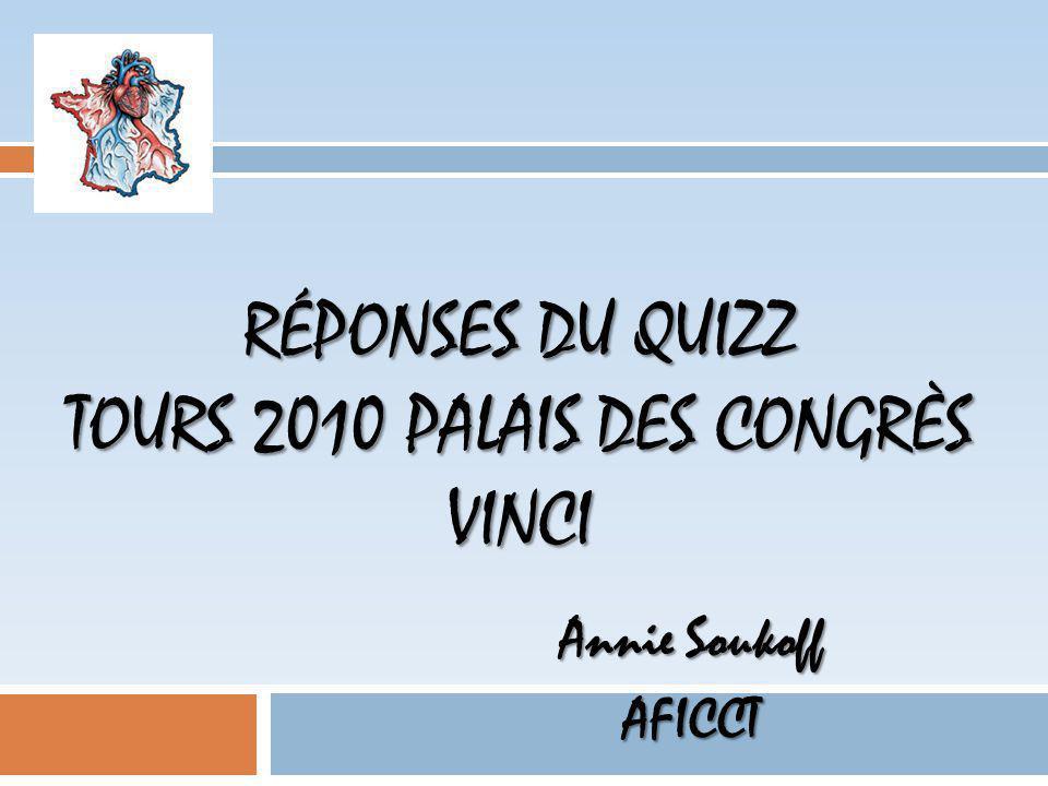Réponses du quizz Tours 2010 palais des congrès Vinci