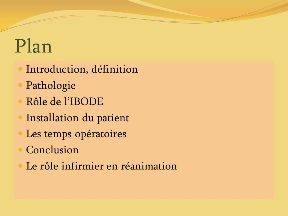 Plan Introduction, définition Pathologie Rôle de l'IBODE