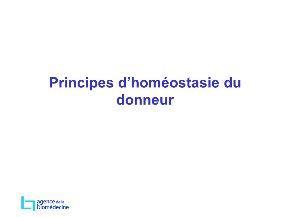 Principes d'homéostasie du donneur