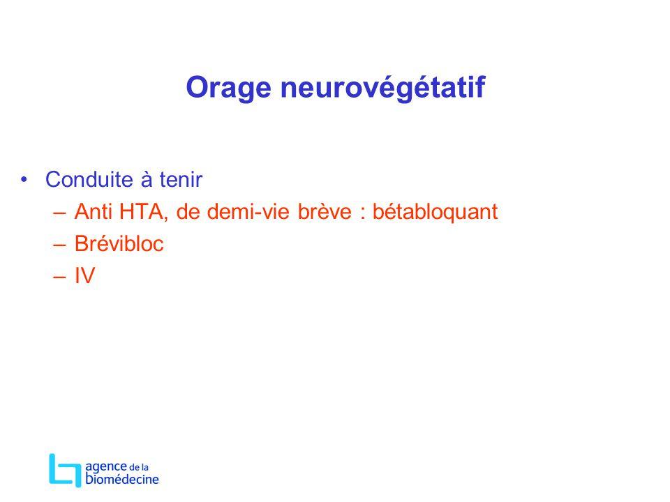 Orage neurovégétatif Conduite à tenir