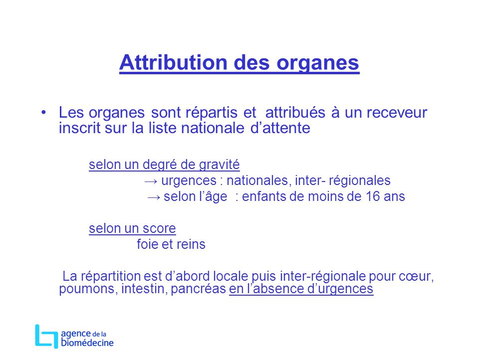 Attribution des organes