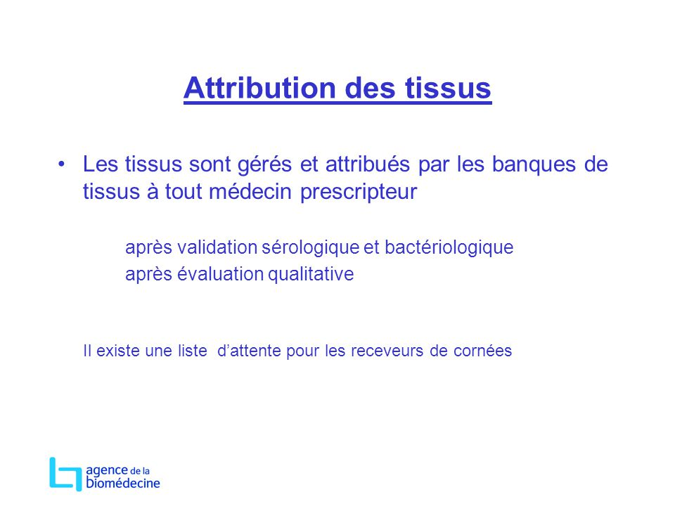 Attribution des tissus