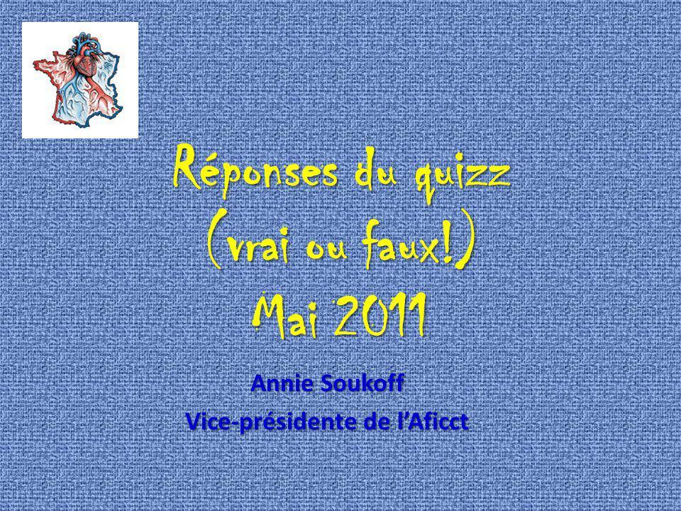 Réponses du quizz (vrai ou faux!) Mai 2011
