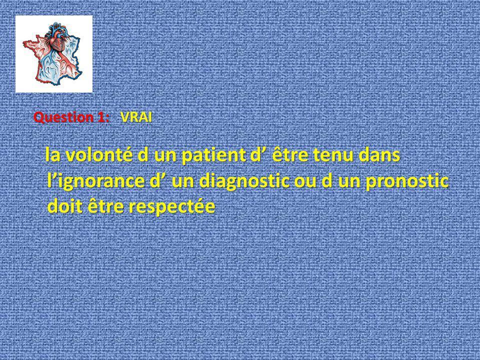 Question 1: VRAI.