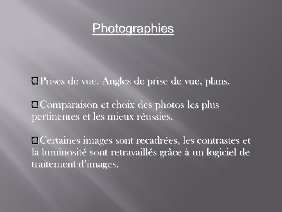 Photographies Prises de vue. Angles de prise de vue, plans.