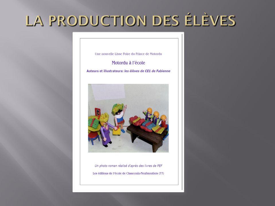 LA PRODUCTION DES ÉLÈVES