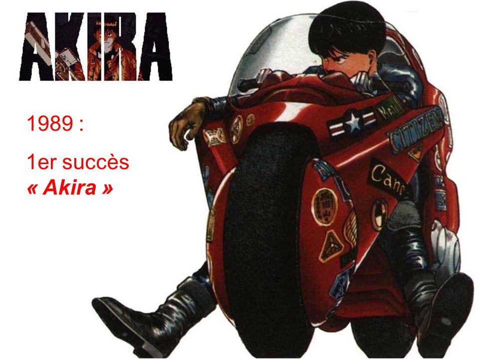 1989 : 1er succès « Akira »
