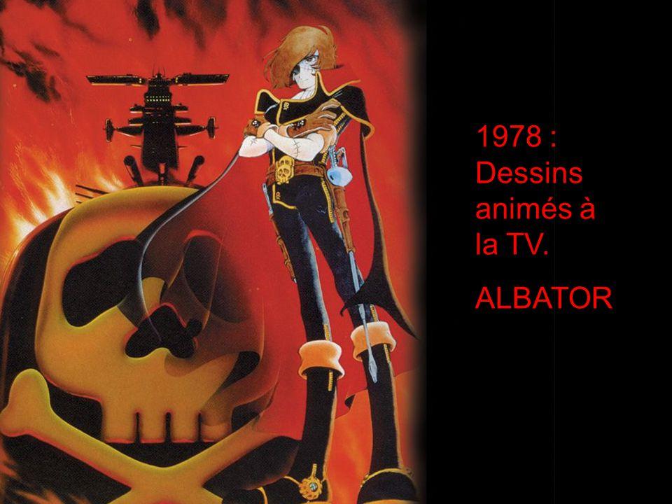 1978 : Dessins animés à la TV. ALBATOR