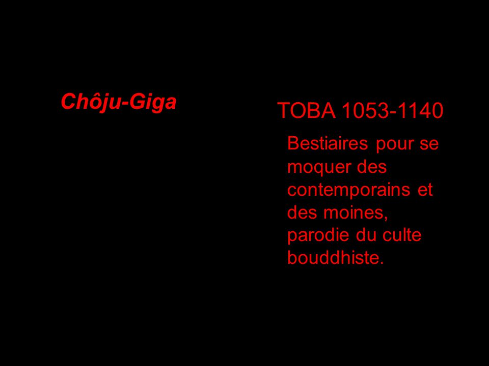 Chôju-Giga TOBA 1053-1140.