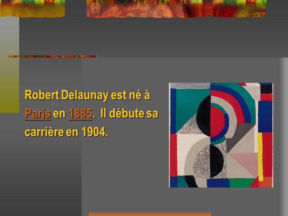 Robert Delaunay est né à