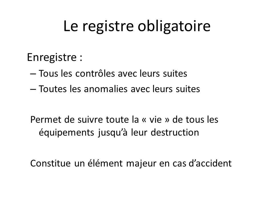 Le registre obligatoire