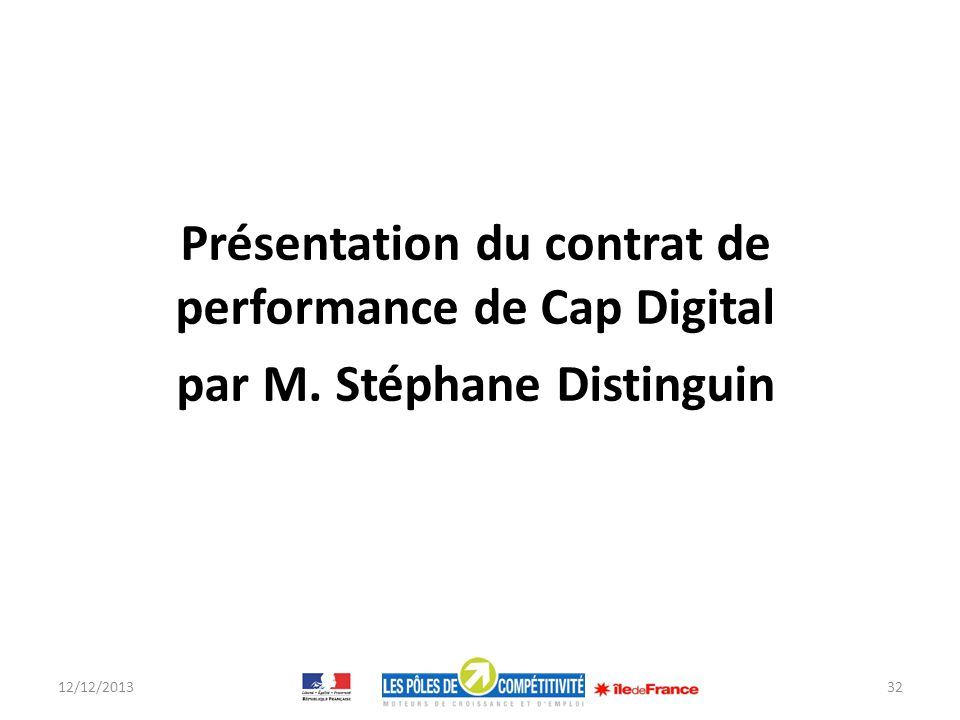 Présentation du contrat de performance de Cap Digital par M