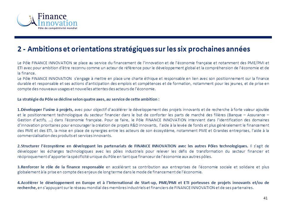 2 - Ambitions et orientations stratégiques sur les six prochaines années