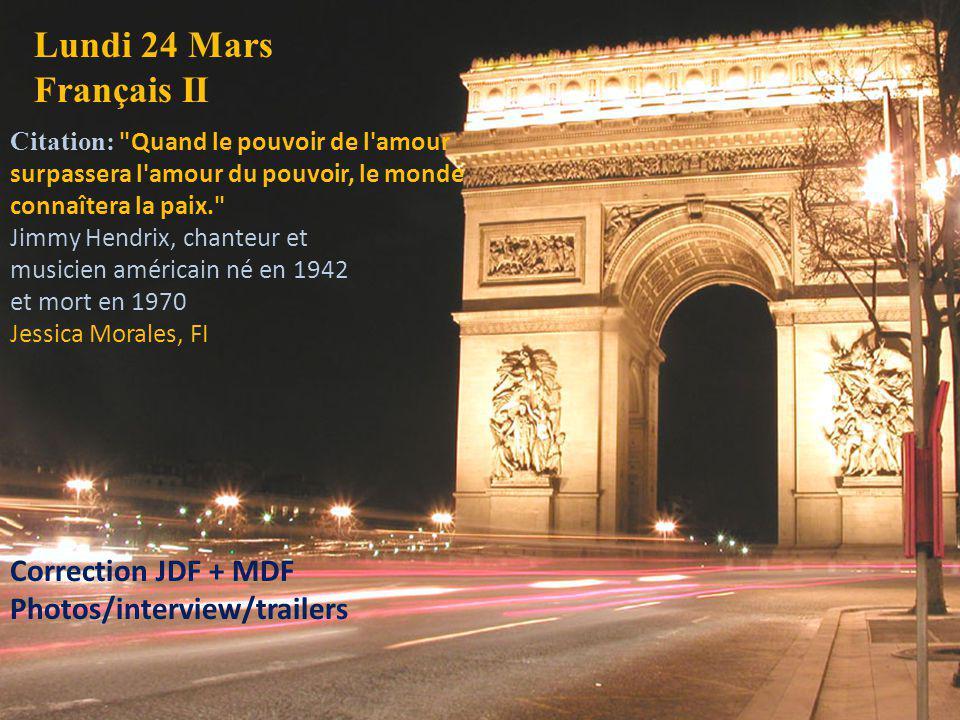 Lundi 24 Mars Français II Correction JDF + MDF