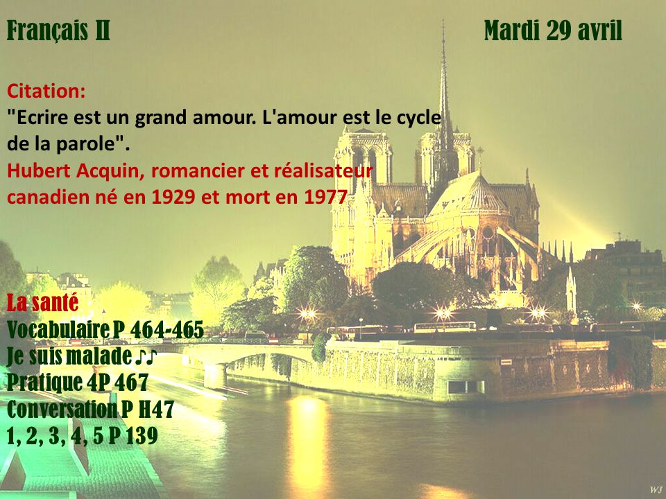 Mardi 1 avril Français II Mardi 29 avril Citation: