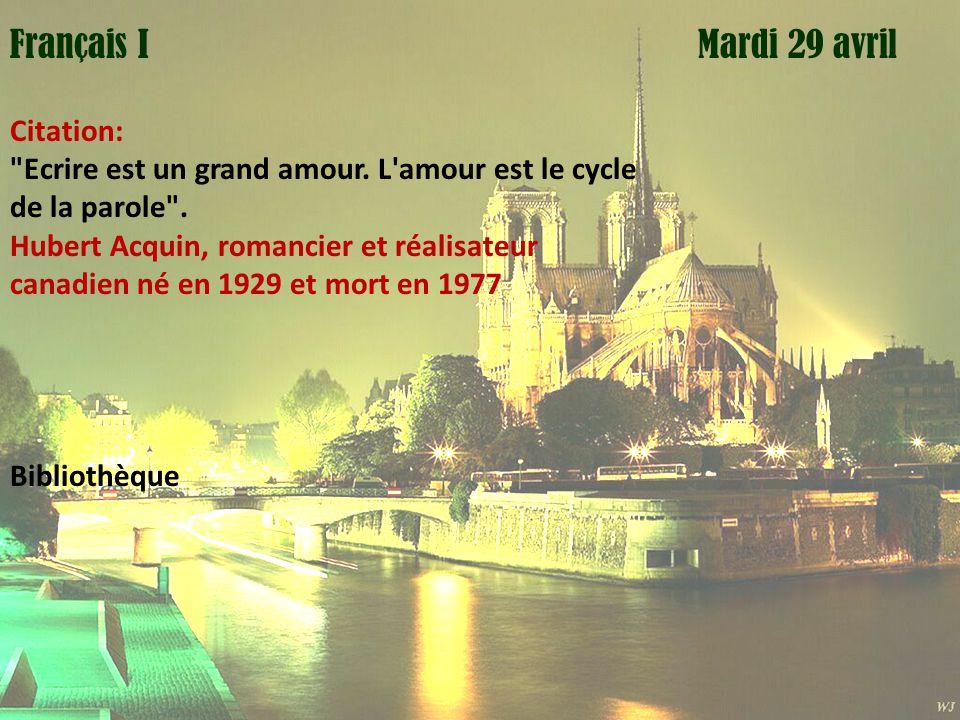 Mardi 1 avril Français I Mardi 29 avril Citation: