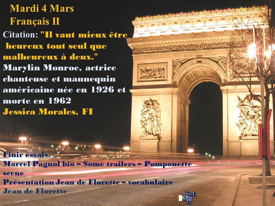 Mardi 4 Mars Français II Citation: Il vaut mieux être