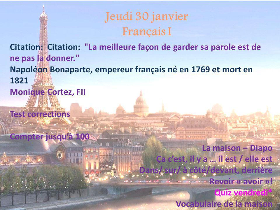 Jeudi 30 janvier Français I