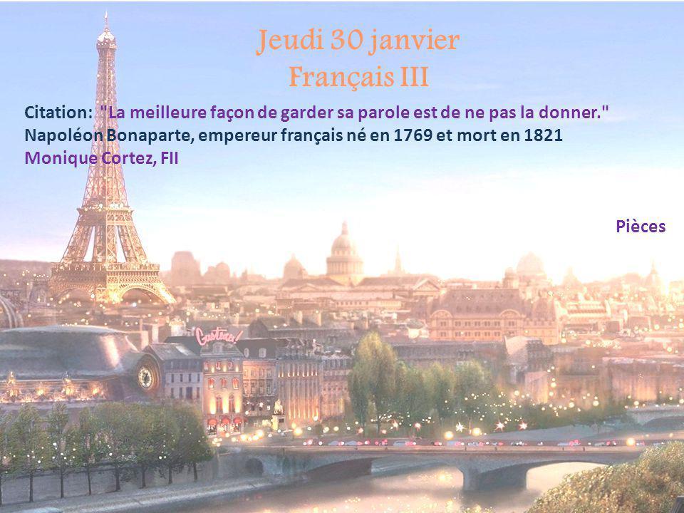 Jeudi 30 janvier Français III