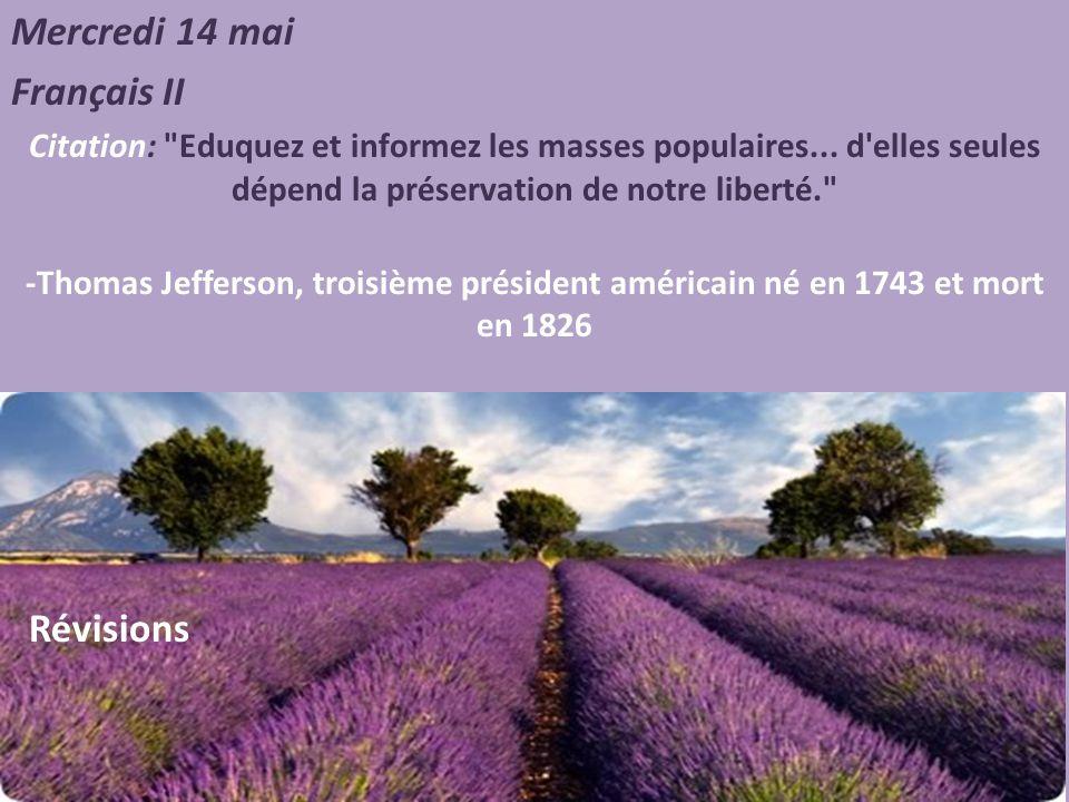 Mercredi 14 mai Français II Révisions
