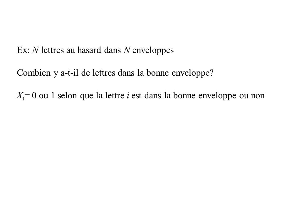 Ex: N lettres au hasard dans N enveloppes