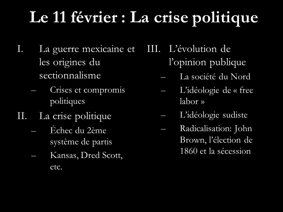 Le 11 février : La crise politique