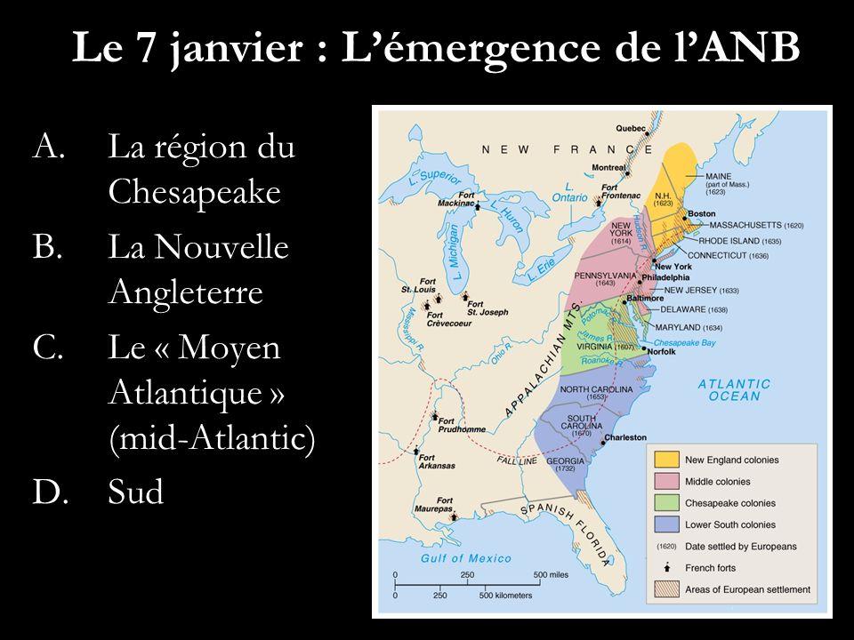 Le 7 janvier : L'émergence de l'ANB