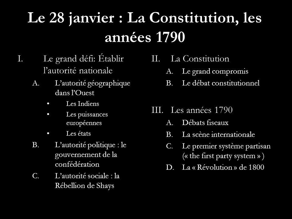 Le 28 janvier : La Constitution, les années 1790