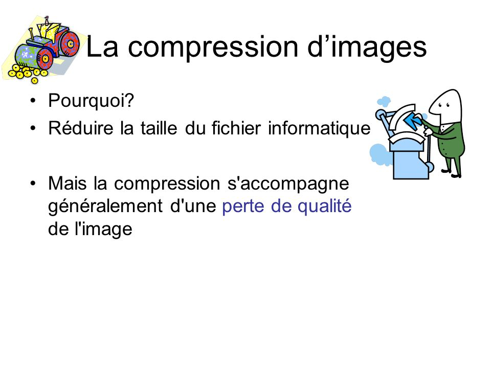 La compression d'images