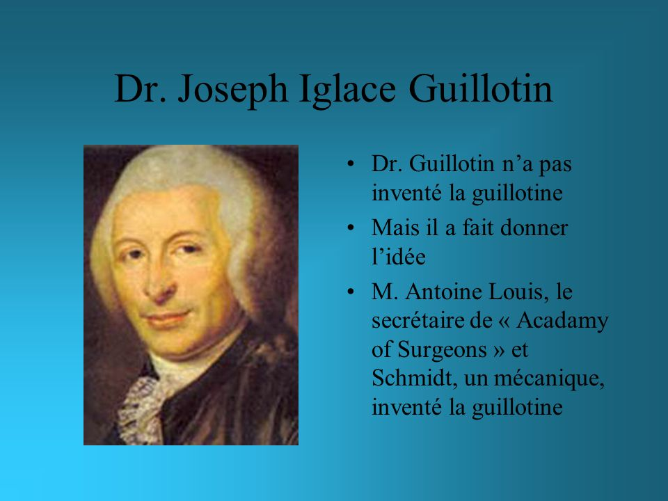 Dr. Joseph Iglace Guillotin