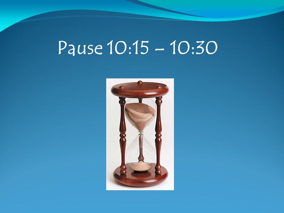 Pause 10:15 – 10:30 6 6