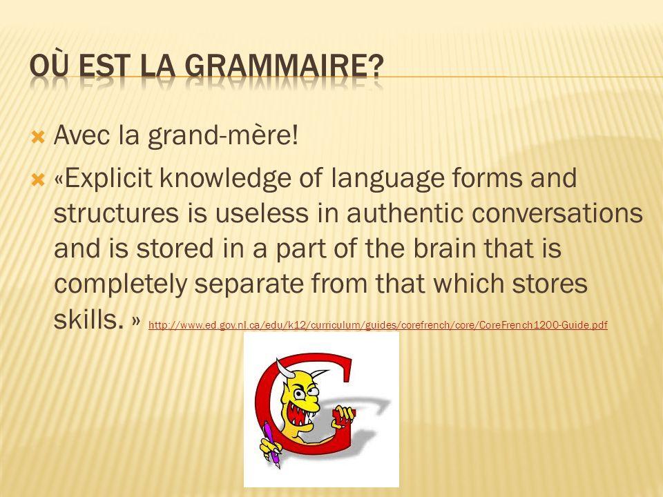 Où est la grammaire Avec la grand-mère!